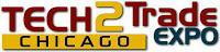 Tech2Trade Expo Chicago