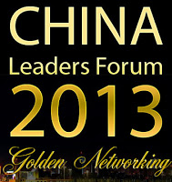 China Leaders Forum 2013 - Golden Networking