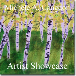 Michele A. Congdon - Artists Showcase