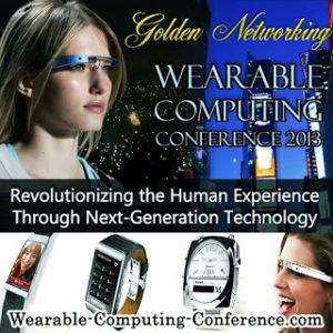 Golden Networking - Wearable Computing Conference 2013