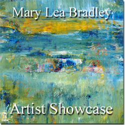 Artist Showcase - Mary Lea Bradley