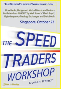 The Speed Traders Workshop 2014 - Singapore
