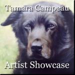 Tamara Campeau - Artist Showcase