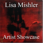 Lisa Mishler - Artist Showcase