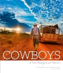Cowboys of the Waggoner Ranch - Book Cover