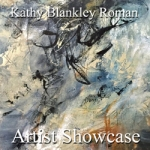 Kathy Blankley Roman - Artist Showcase