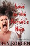 Love in the Hornet s Nest